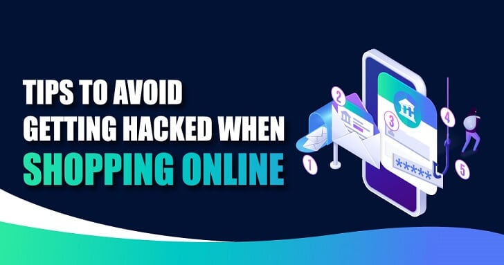 How to Avoid Getting Hacked when Shopping Online